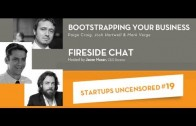 Bootstrap Your Business – Startups Uncensored 19