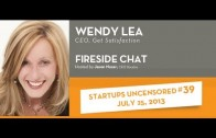 Wendy Lea, CEO of Get Satisfaction talks with Startups Uncensored