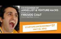 Babak Nivi, Co-founder of AngelList and Venture Hacks talks with Startups Uncensored