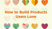 How to Build Products Users Love lecture by Kevin Hale